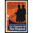 Flor Tropical Cigarre Büttner Frankfurt (WK 01)