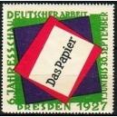 Dresden 1927 Das Papier 6. Jahresschau Deutscher Arbeit
