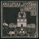 Ivancice 1913 Krajinska Vystava (WK 01)