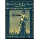 Leipzig 1912 Elektrotechnische Ausstellung (Var. WK 02)