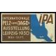 Leipzig 1930 Internationale Pelz- und Jagd-Ausstellung (quer)