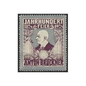 http://www.poster-stamps.de/1685-1842-thickbox/anton-bruckner-jahrhundert-feier-1824-1924.jpg