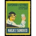 Maelk er Sundhed Livsmod og Styake ...