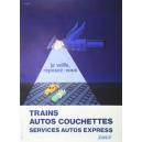 SNCF Trains Autos Couchettes ... , Je veille, reposez-vous