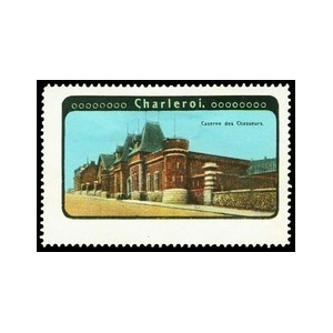 http://www.poster-stamps.de/2249-2497-thickbox/charleroi-caserne-des-chasseurs.jpg