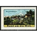 Berchtesgaden Rund um die Welt