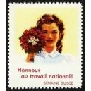 Semaine Suisse Honneur au travail national !