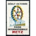 Metz Foire Internationale Début Octobre (WK 02)