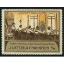 Latscha's Senta Kaffee ... Frankfurt 10