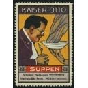 Kaiser-Otto Suppen ... (WK 01)