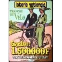 Loterie Nationale Tranche du velo 1.500.000 F