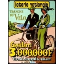Loterie Nationale Tranche du velo Gros Lot 3.000.000 F ...