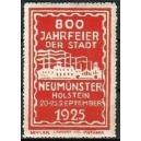 Neumünster 1925 800 Jahrfeier der Stadt ... (WK 01)