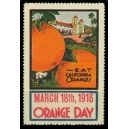 Orange Day 1916 March 18th ... (WK 01)