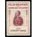Dürkopp Diana Felix Brunner König der Cyclisten (rot/rot)