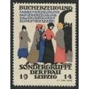 Leipzig 1914 Sondergruppe der Frau Bucherzeugung ...