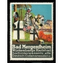 Bad Mergentheim Württembergs Karlsbad ... (WK 01)