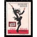 Cafe Tivoli ... (WK 01)