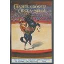 Charles grösste Circus-Schau ... (WK 08)