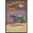 Charles grösste Circus-Schau ... (WK 10)