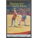 Charles grösste Circus-Schau ... Serie I 04