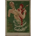 Die wunderschöne Galathee - The Beautiful Galatea