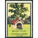 Maria Eich 1712-1912 Die hölzerne Kapelle von 1832