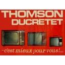 Thomson Ducretet - c'est mieux pour vous