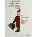 SNCF Achetez une carte demi-tarif ... (Homme - 30x40 - AL)