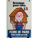 Paris Foire de Paris Bricolage pour tous ... (40x60)