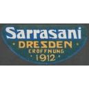 Sarrasani Dresden 1912 Eröffnung (WK 07 - nur Text)