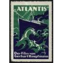 Atlantis Der Film von Gerhart Hauptmann (WK 03)