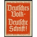 Deutsches Volk - Deutsche Schrift !