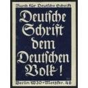 Deutsche Schrift dem Deutschen Volk ! (blau)