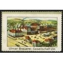 Ulmer Brauerei-Gesellschaft Ulm (Brauereiansicht)